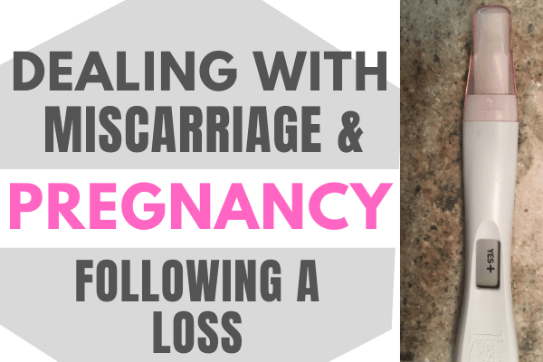 Dealing with all of the Emotions that Come with a Miscarriage and Pregnancy Following the Loss #pregnancyloss #pregnancy #miscarriage