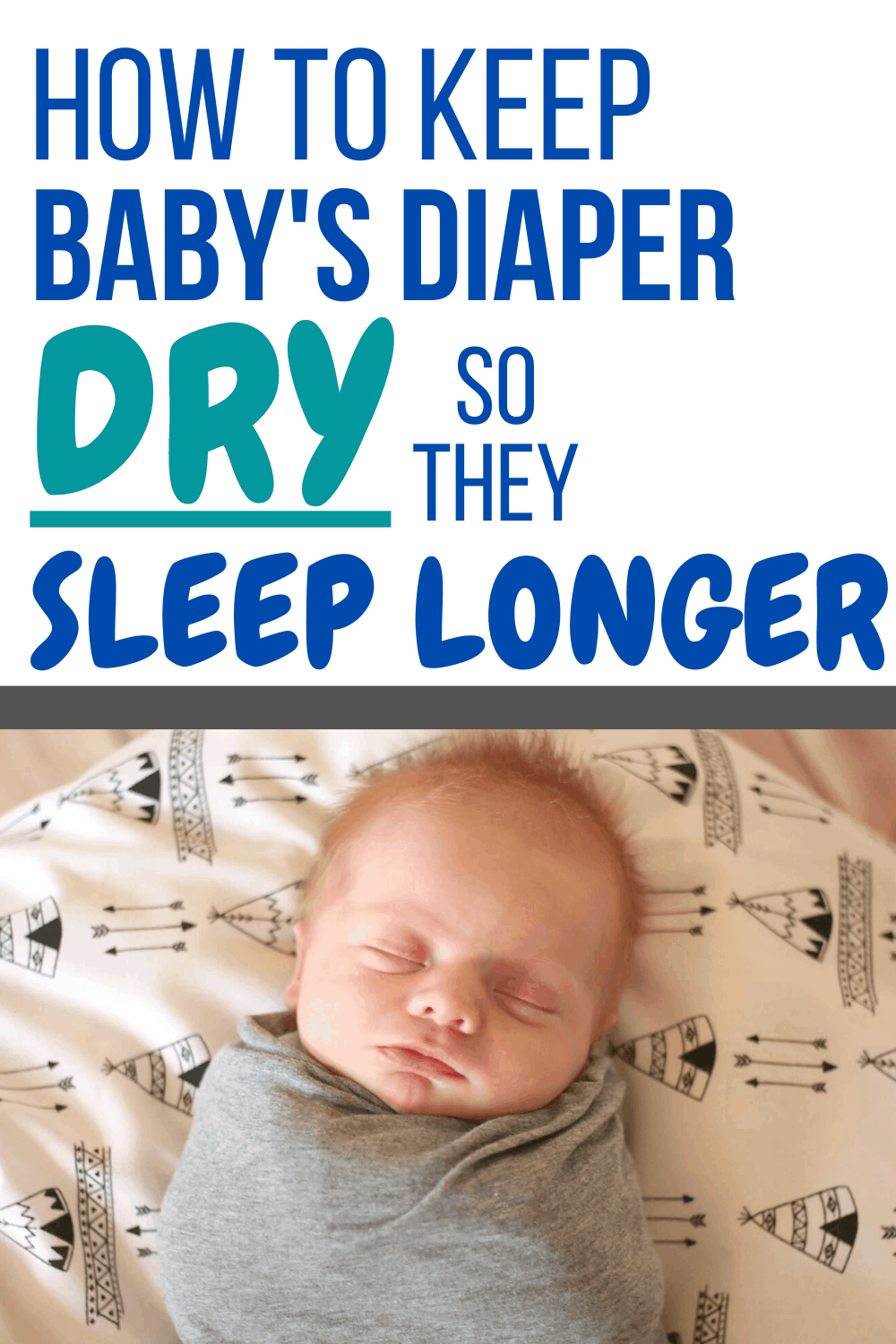 Say Goodbye to SUPER wet diapers that cause dampness, leaks, diaper rash, and an uncomfortable baby! An easy solution that helps baby stay dry and sleep longer! #babysleep #baby #newborn #babystuff