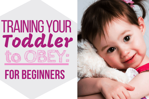 Using Child Training and Discipline to Correct Toddler Behaviors: Where to Start and How to Make a Plan that is Best for Your Family #toddler #toddlerbehavior #toddlerdiscipline #baby