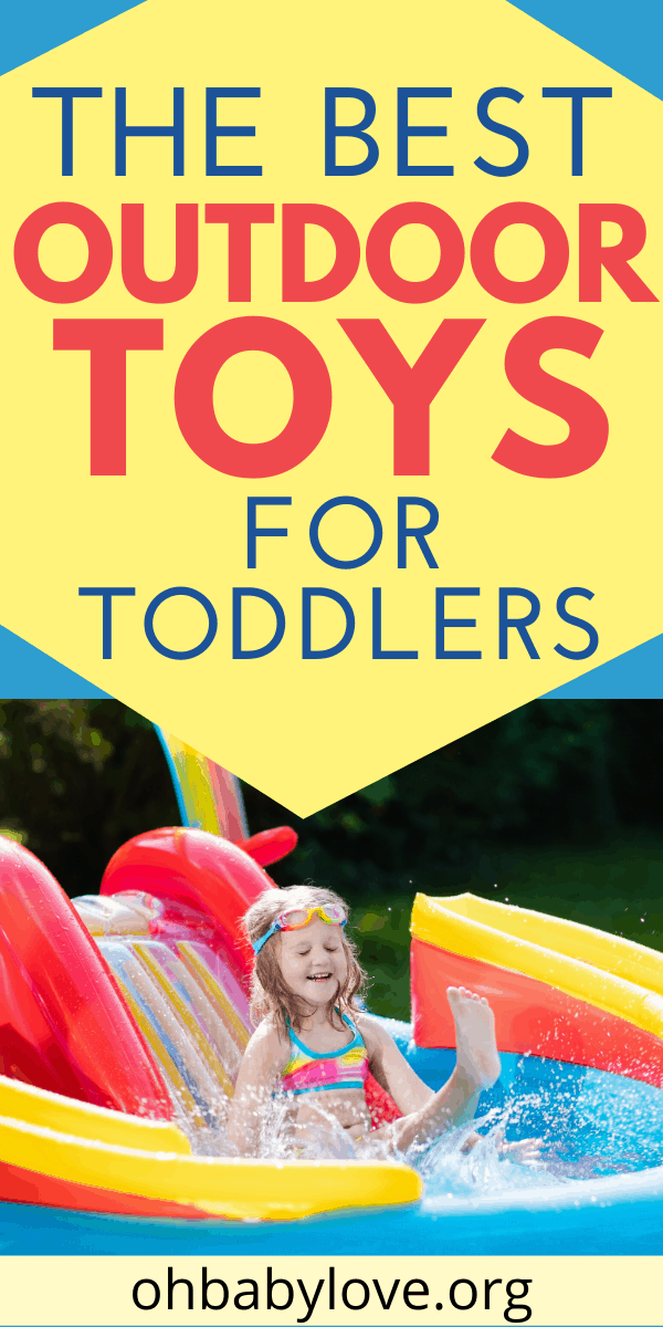 The Best Outdoor Toys for 2 Year Olds and Toddlers!